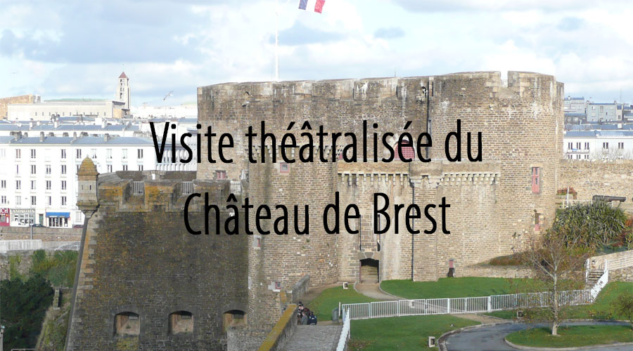 hotel brest chateau visite guidee theatre